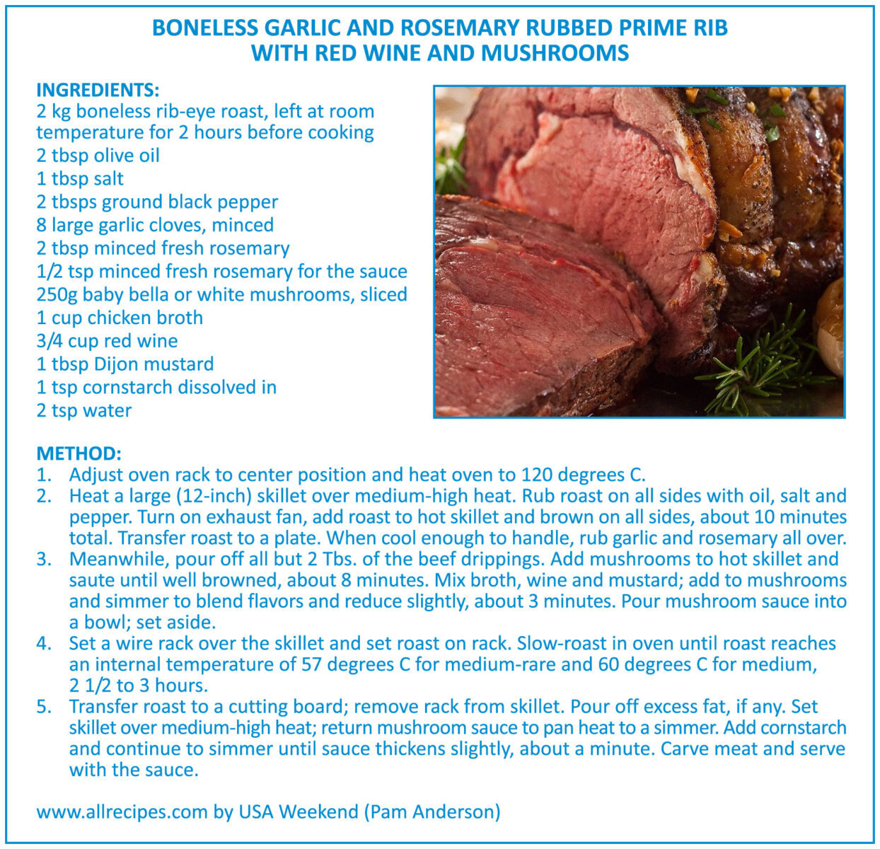Boneless Garlic and Rosemary Rubbed Prime Rib with Red Wine and Mushrooms
